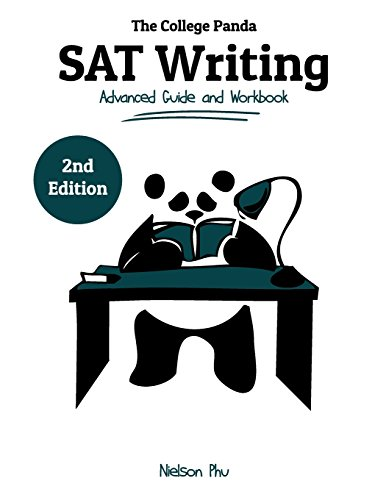The College Panda's SAT Writing: Advanced Guide and Workbook por Nielson Phu