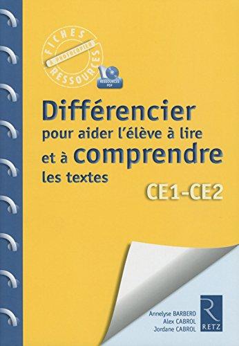 Différencier pour aider l'élève à lire et à comprendre les textes (+ CD-Rom) par Annelyse Barbero