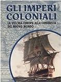 Imperi Coloniali. La Vecchia Europa for sale  Delivered anywhere in Ireland