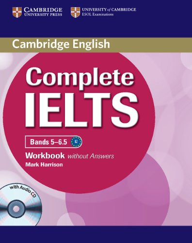 Complete IELTS. Workbook without answers. Per le Scuole superiori. Con CD Audio. Con espansione online