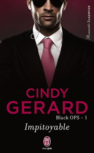 Black OPS, Tome 1 : Impitoyable par Cindy Gerard