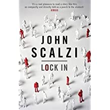 [(Lock in)] [ By (author) John Scalzi ] [August, 2014]