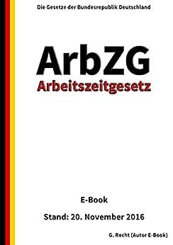 arbeitszeitgesetz-arbzg-e-book-stand-20-november-2016