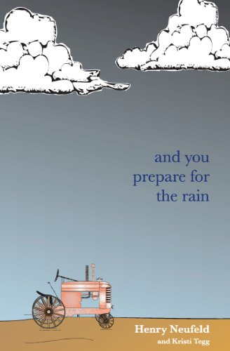 And You Prepare For The Rain
