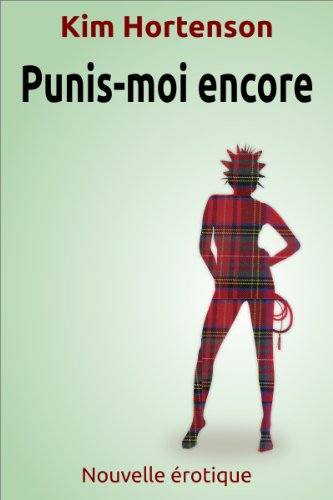 Couverture du livre Punis-moi encore (Nouvelle érotique)