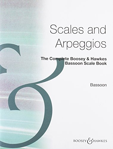 The Complete Boosey & Hawkes Bassoon Scale Book Basson