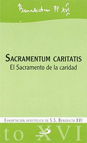 Sacramentum caritatis: El Sacramento de la caridad (Encíclicas-documentos)