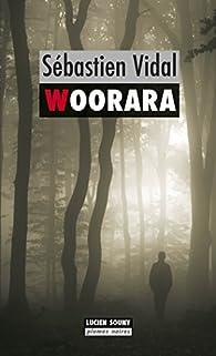 Woorara par Sébastien Vidal