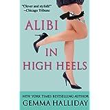 Alibi In High Heels (High Heels Mysteries Book 4) (English Edition)