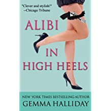 Alibi In High Heels (High Heels Mysteries Book 4) (English Edition)