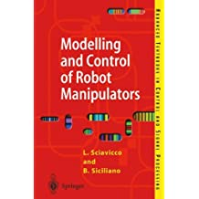 Modelling and Control of Robot Manipulators (Advanced Textbooks in Control and Signal Processing)