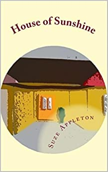 House of Sunshine (Oh Sharon! Book 3) by [Appleton, Suze]