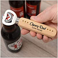 PERSONALISED Wooden Bottle Opener Gifts for Dad, Daddy, Grandad, Him ANY NAME - Fathers Day Gift Ideas - Printed Bottle Opener Gifts from Son, Daughter, Children