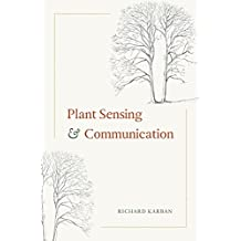 Plant Sensing and Communication (Interspecific Interactions)