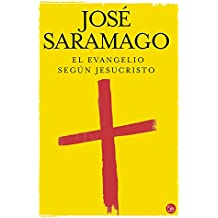 El evangelio segun Jesucristo/ The Gospel According to Jesus Christ