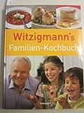 Witzigmann`s Familien-Kochbuch.