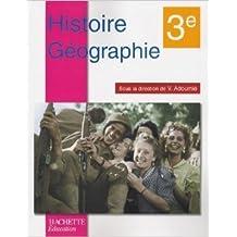 Histoire Géographie 3e de Vincent Adoumié,Dominique Audet ,Catherine Augeraud ( 25 avril 2007 )