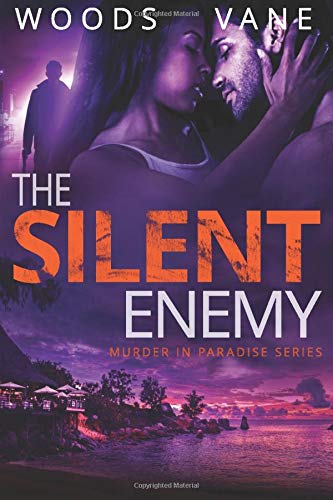 The Silent Enemy: A romantic mystery (Murder in Paradise Series, Band 3) -