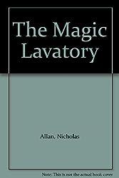 The Magic Lavatory