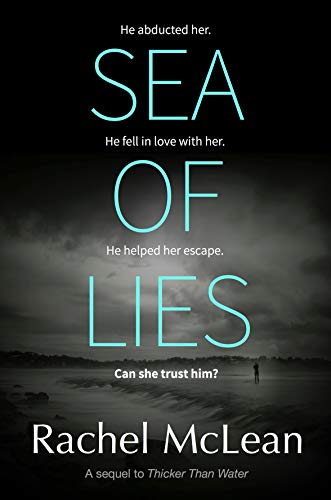Sea of Lies: A chilling psychological thriller about secrets and trust. (The Village Book 2) by [McLean, Rachel]