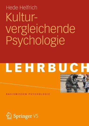 Kulturvergleichende Psychologie (Basiswissen Psychologie) (German Edition)