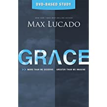 Grace: More Than We Deserve, Greater Than We Imagine (Study Guide & DVD) by Max Lucado (2012-09-10)