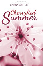 Cherry Red Summer (Emely and Elyas Book 1) (English Edition)