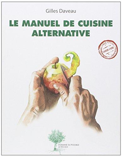 Le manuel de cuisine alternative
