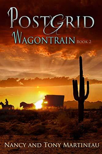 Post Grid Wagontrain: An Arizona EMP Adventure