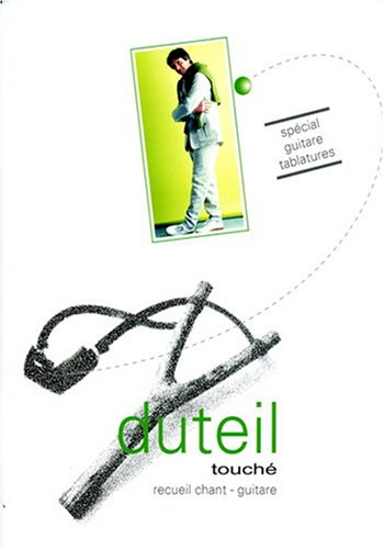Duteil - Touche Recueil Chant