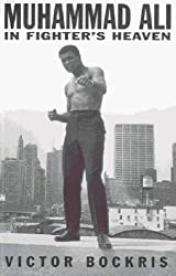 Muhammad Ali In Fighter's Heaven by Victor Bockris (2000-05-04)