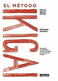 El método Ikigai par Francesc Miralles