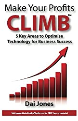 Make Your Profit CLIMB: 5 Keys Area to Optimise Technology For Business Success