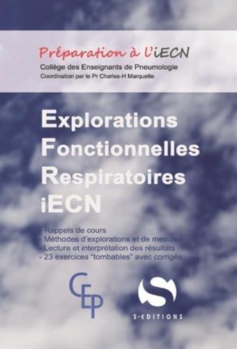 Explorations fonctionnelles respiratoires par Collectif