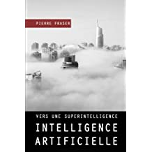 Intelligence artificielle : vers une superintelligence ?