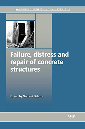 Failure, Distress and Repair of Concrete Structures (Woodhead Publishing Series in Civil and Structural Engineering)