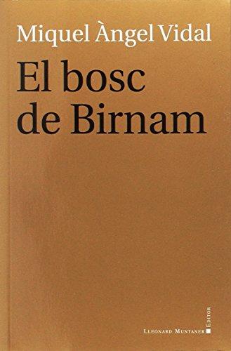 Bosc De Birnam,El (Teatre) por Miquel Àngel Vidal