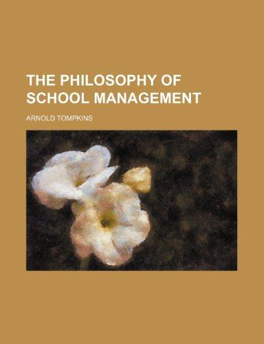 The philosophy of school management