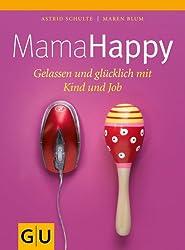 Mama Happy (GU Einzeltitel Partnerschaft & Familie)