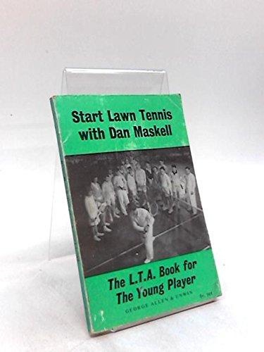 Start Lawn Tennis with Dan Maskell