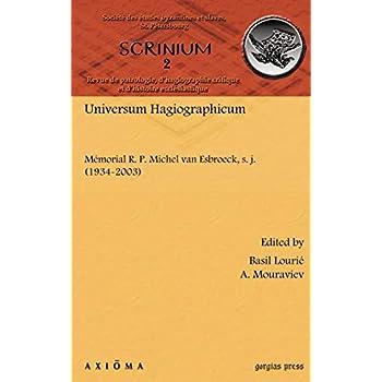 Universum Hagiographicum/ Israel - All About the Saint: Memorial R. P. Michel Van Esbroeck, S. J. (1934-2003)