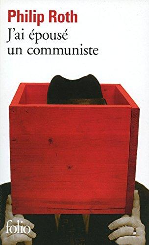 J'ai épousé un communiste (Folio)