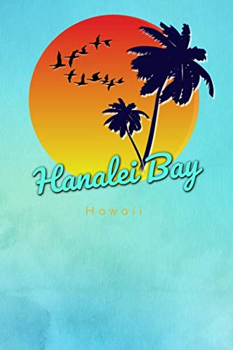 Hanalei Bay Hawaii: Cute Sunset Palm Tree Flock of Birds Surfing Beach Dotted Grid Bullet Journal Notebook - 100 pages 6 x 9 inches Log Book (The Surfer Journals Series Volume 20, Band 20)
