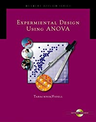 Experimental Designs Using ANOVA (Duxbury Applied Series)