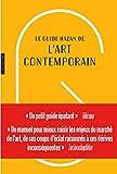 Guide Hazan de l'art contemporain nouvelle édition