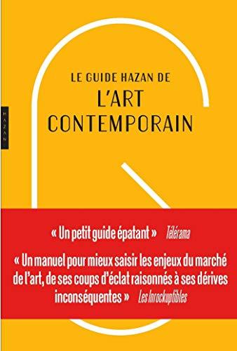 Guide Hazan de l'art contemporain nouvelle édition par Roxana Azimi