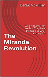 The Miranda Revolution: We are many, they are few. They have the tanks so what can we do? (Mirror of Eternity Series Book 3)