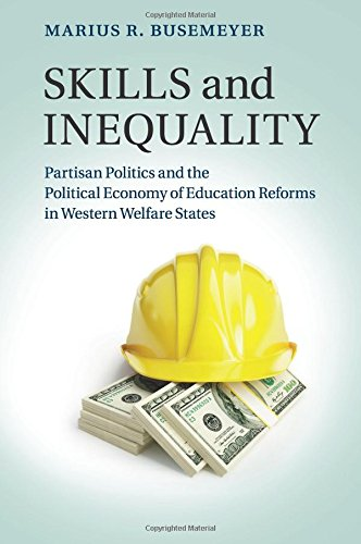 Skills and Inequality: Partisan Politics and the Political Economy of Education Reforms in Western Welfare States