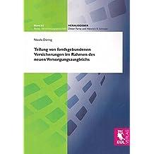 Teilung von fondsgebundenen Versicherungen im Rahmen des neuen Versorgungsausgleichs (Versicherungswirtschaft)