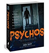 [ [ Psychos: Serial Killers, Depraved Madmen, and the Criminally Insane ] ] By Skipp, John ( Author ) Sep - 2012 [ Paperback ]